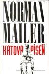 Norman Mailer Katova píseň