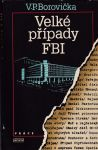 Václav Pavel Borovička Velké případy FBI