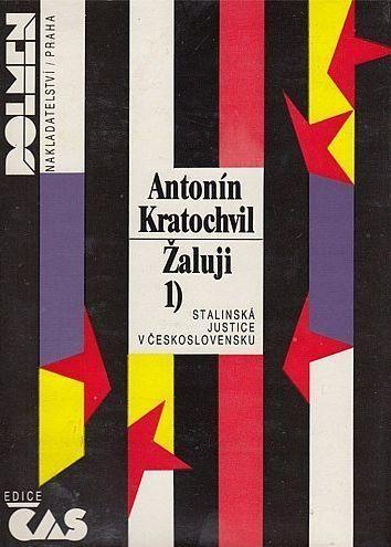 Antonín Kratochvíl Žaluji 1