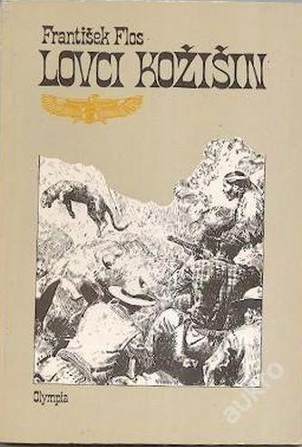 František Flos Lovci kožišin ilustrace Zdeněk Burian