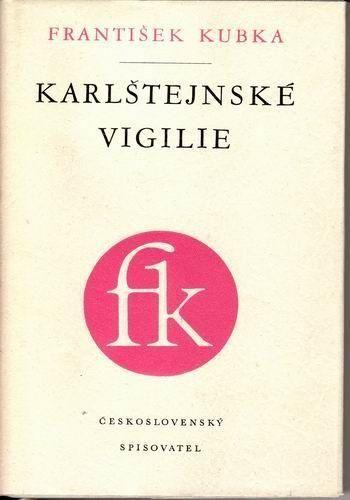 František Kubka Karlštejnské vigilie