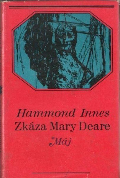 Hammond Innes Zkáza Mary Deare ilustrace Jaroslav Kadlec