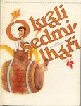 Jaroslav Tafel O králi sedmilháři