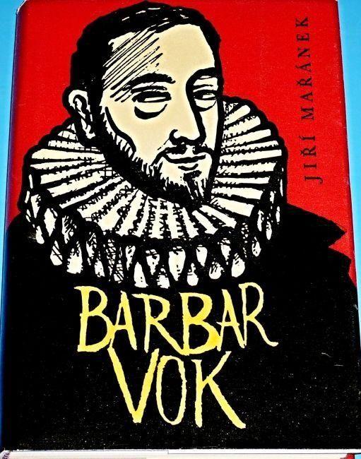 Jiří Mařánek Barbar Vok ilustrace Miroslav Váša