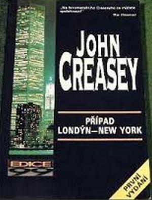 John Creasey Případ Londýn - New York