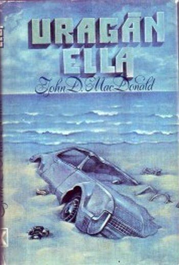 John Dann MacDonald Uragán Ella