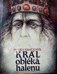 Miloš Václav Kratochvíl Král obléká halenu ilustrace Petr Melan