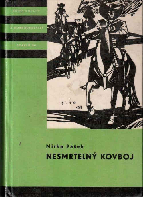 Mirko Pašek Nesmrtelný kovboj ilustrace Radomír Kolář
