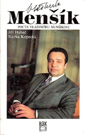 Slávka Kopecká, Jiří Hubač Vladimír Menšík - Pocta Vladimíru Menšíkovi