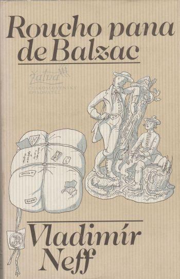 Vladimír Neff Roucho pana de Balzac