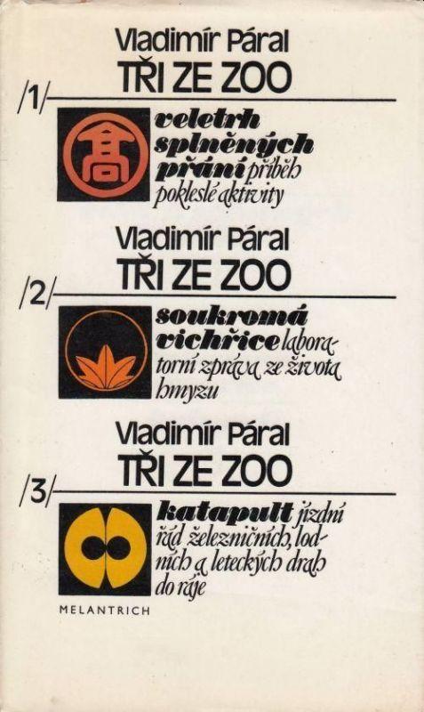 Vladimír Páral Tři ze zoo