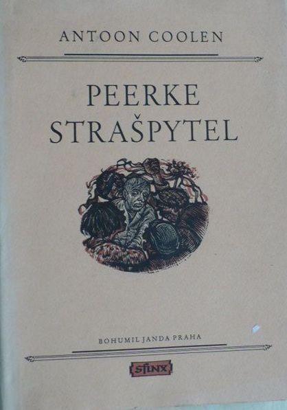 Antoon Coolen Peerke strašpytel ilustrace Karel Štika