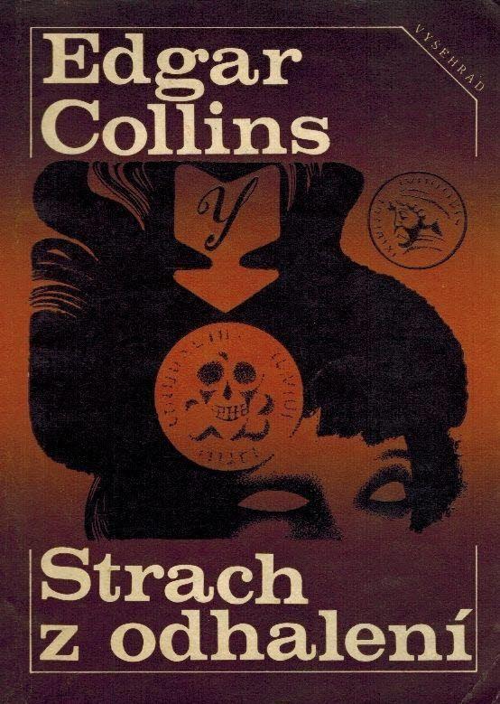 Edgar Collins Strach z odhalení
