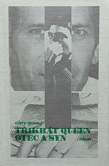 Ellery Queen Třikrát Queen otec a syn