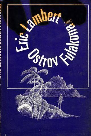 Eric Lambert Ostrov Fulakona ilustrace Adolf Born