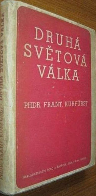 F.Kurfurst Druhá světová válka