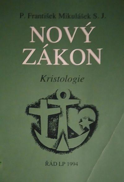 František Mikulášek Nový Zákon