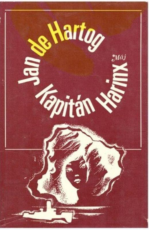 Jan de Hartog Kapitán Harinx ilustrace Jiří Mikula