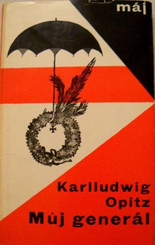 Karlludwig Opitz Můj generál