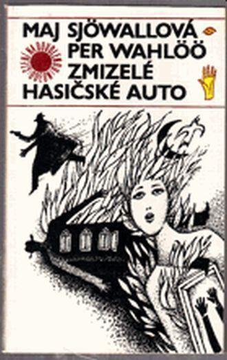 Per Wahlöö, Maj Sjöwall Zmizelé hasičské auto