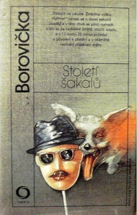 Václav Pavel Borovička Století šakalů.