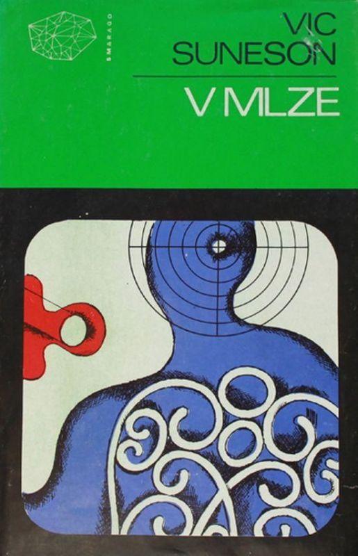 Vic Suneson V mlze