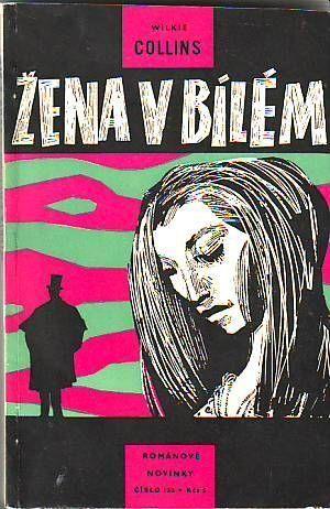 Wilkie Collins Žena v bílém ilustrace Vladimír Hájek