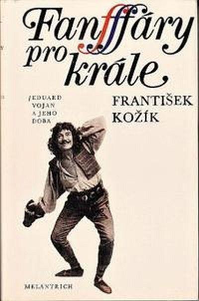František Kožík Fanfáry pro krále