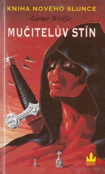 Gene Wolfe Mučitelův stín