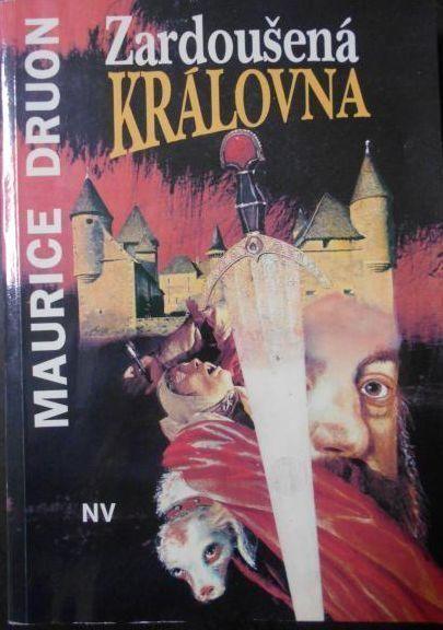 Maurice Druon Zardoušená královna