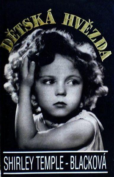Shirley Temple Black Dětská hvězda