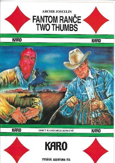 A.Joscelin Fantom ranče Two Thumbs KARO