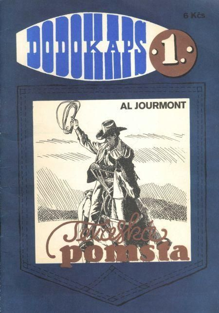 Al Jourmont Texaská pomsta DODOKAPS 1