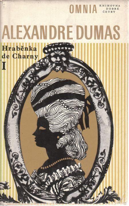 Alexandre Dumas Hraběnka de Charny I