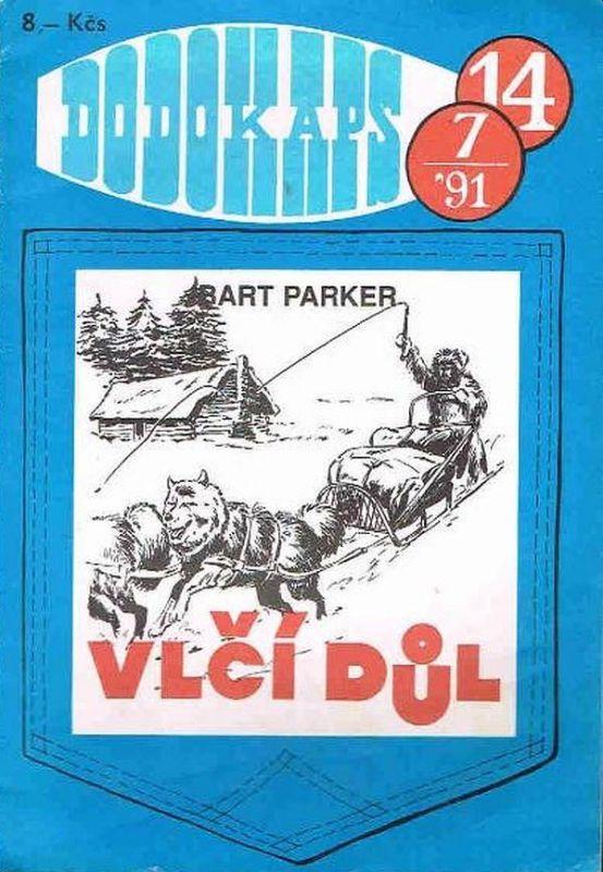 Bart Parker Vlčí důl RODOKAPS 14