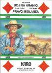 Boj na hranici /Právo Midlandu KARO