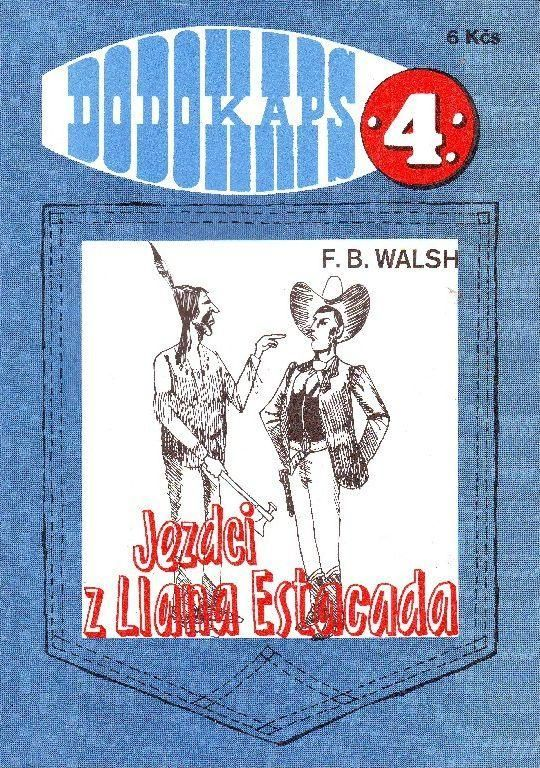 F.B. Walsh Jezdci z Llana Estacada DODOKAPS 4