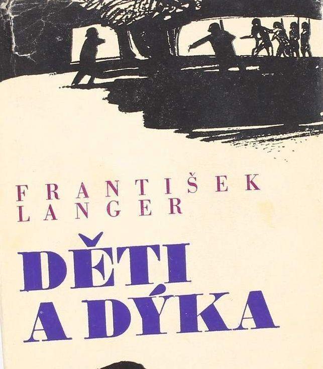 František Langer Děti a dýka ilustrace Vladimír Tesař