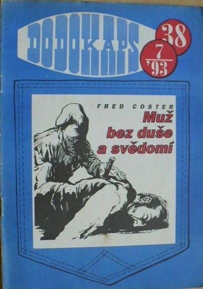 Fred Coster Muž bez duše a svědomí RODOKAPS 38