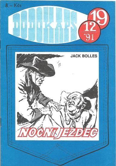 Jack Bolles Noční jezdec RODOKAPS 19