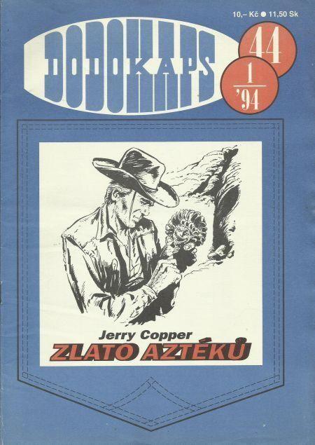 Jerry Copper Zlato aztéků RODOKAPS 44