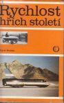 Karel Hrubec Rychlost - hřích století