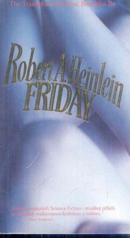 Robert A. Heinlein Friday
