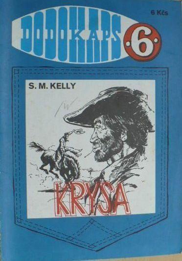 S. M. Kelly Krysa RODOKAPS 6