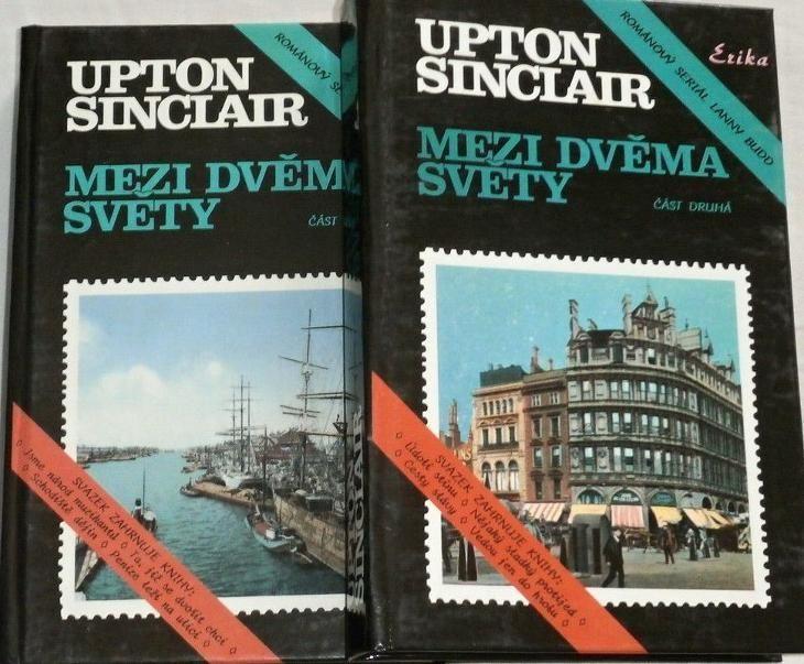 Upton Sinclair Mezi dvěma světy 1+2 díl.