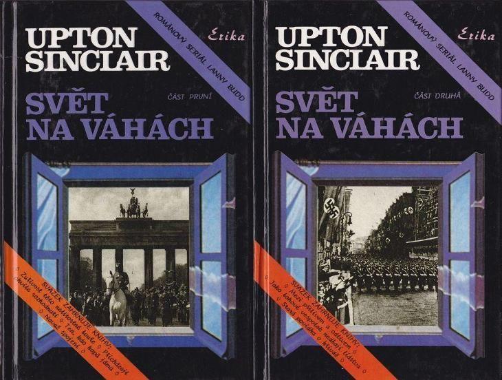 Upton Sinclair Svět na váhách 1+2 díl
