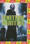Matrix hunter Nové
