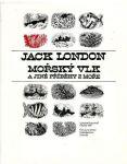 Jack London Mořský vlk a jiné příběhy z moře ilustrace Vladimír Novák